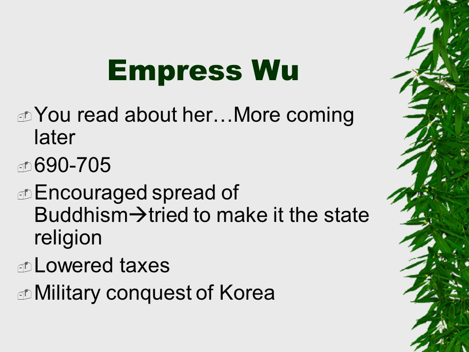 Empress Wu You read about her…More coming later 690-705