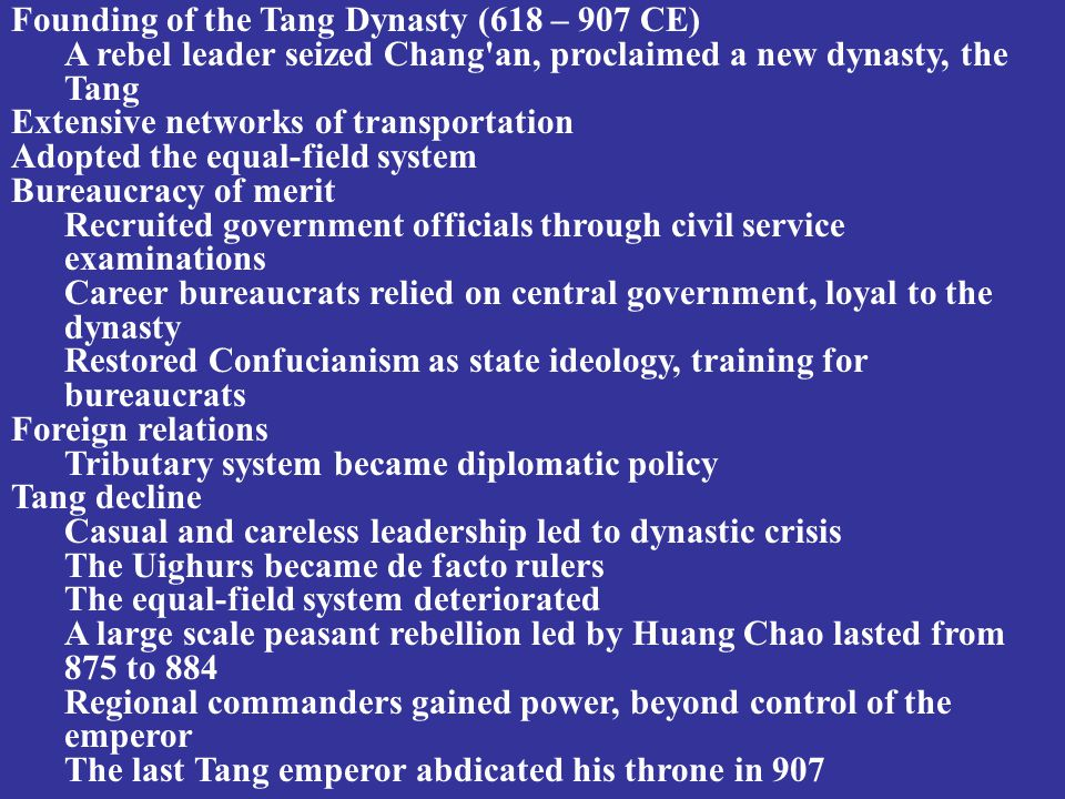 Founding of the Tang Dynasty (618 – 907 CE)
