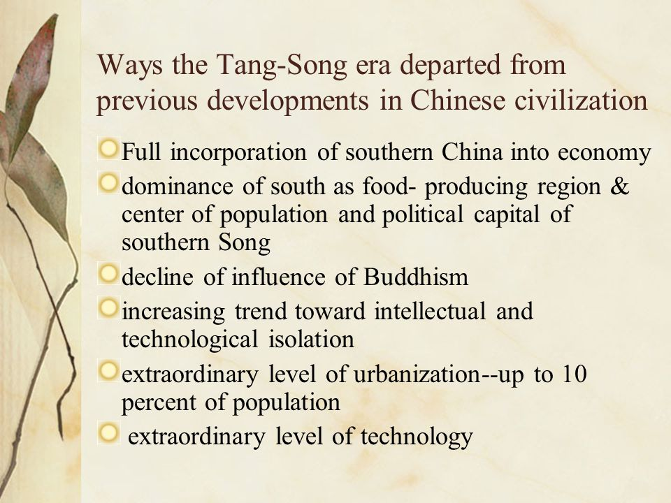 Ways the Tang-Song era departed from previous developments in Chinese civilization