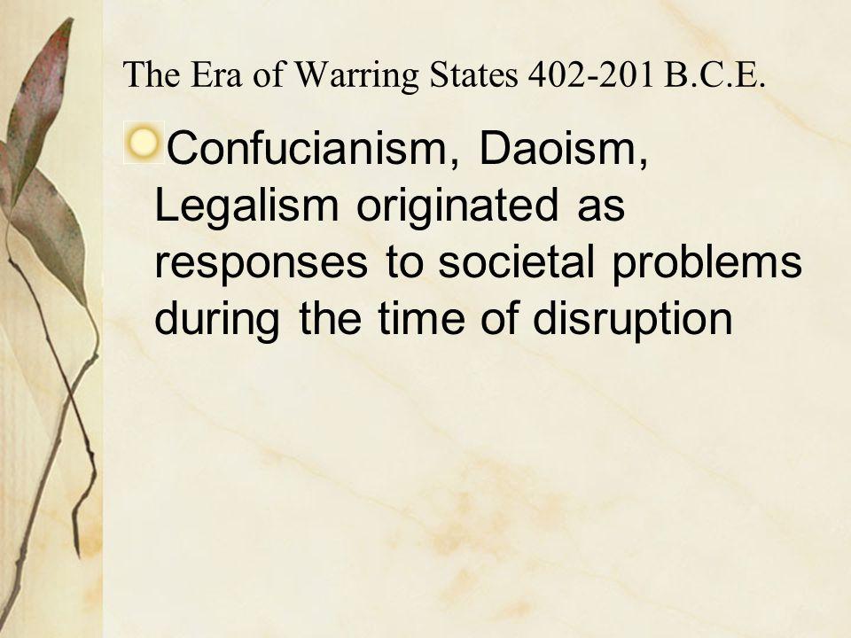 The Era of Warring States 402-201 B.C.E.