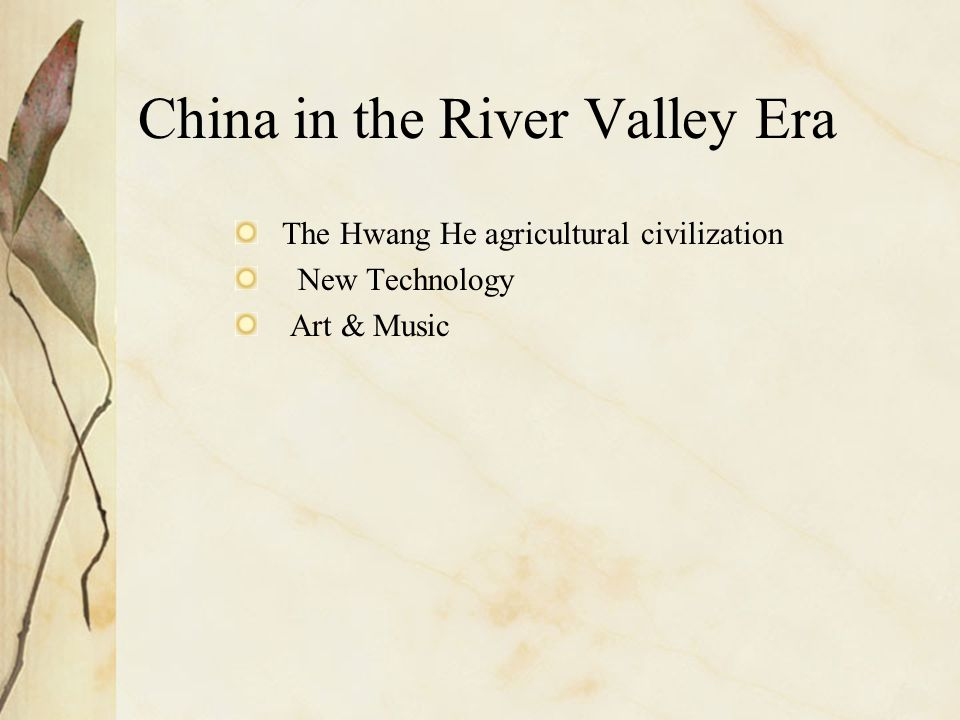 China in the River Valley Era