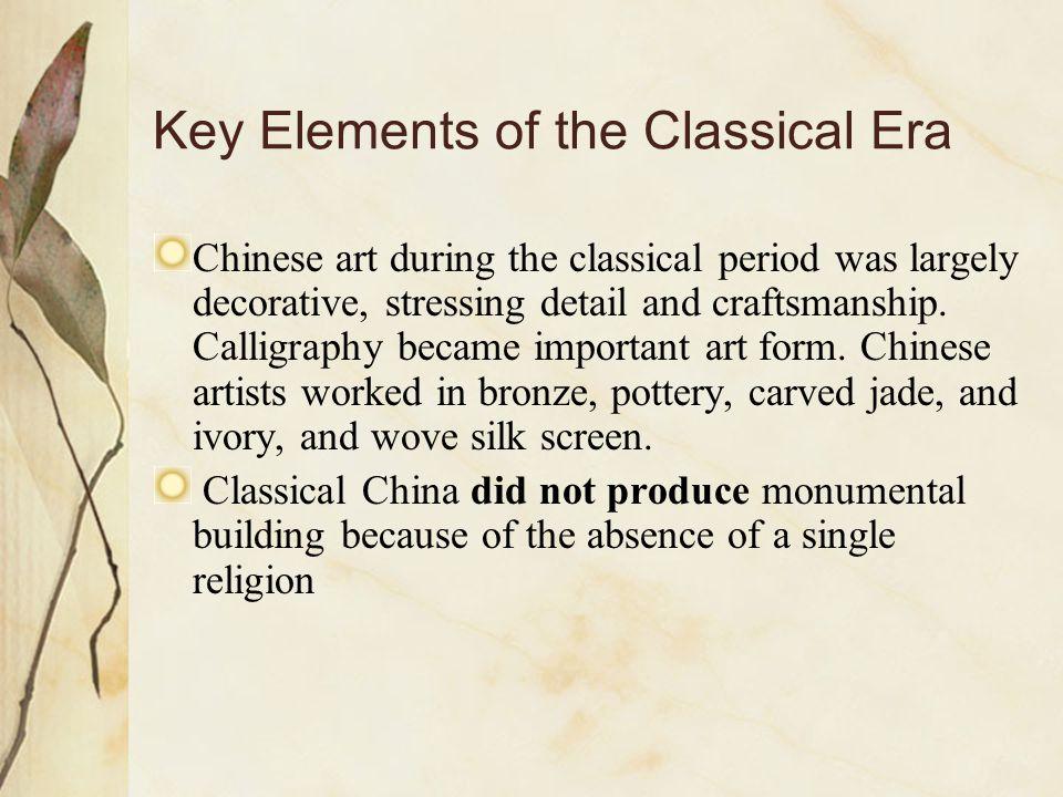 Key Elements of the Classical Era