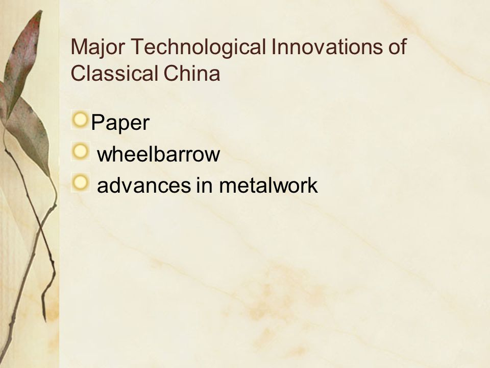 Major Technological Innovations of Classical China