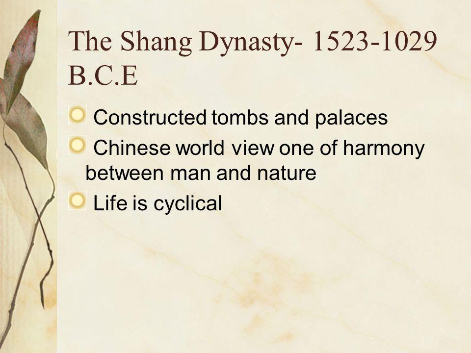 The Shang Dynasty- 1523-1029 B.C.E