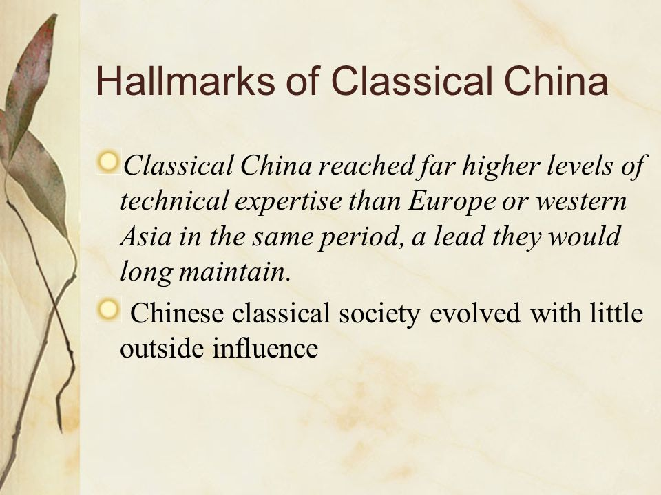 Hallmarks of Classical China