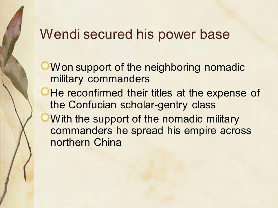 Wendi secured his power base