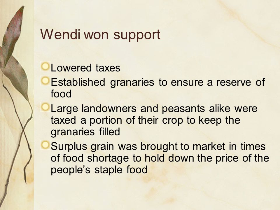 Wendi won support Lowered taxes