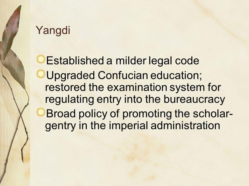 Established a milder legal code