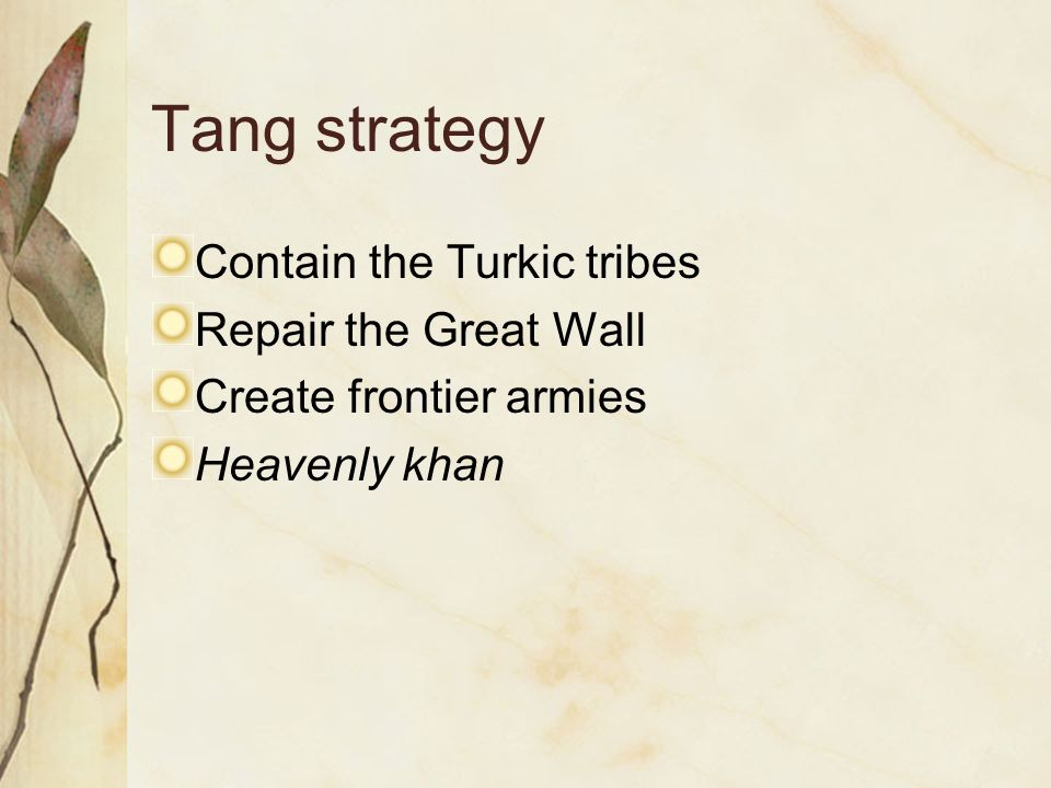 Tang strategy Contain the Turkic tribes Repair the Great Wall
