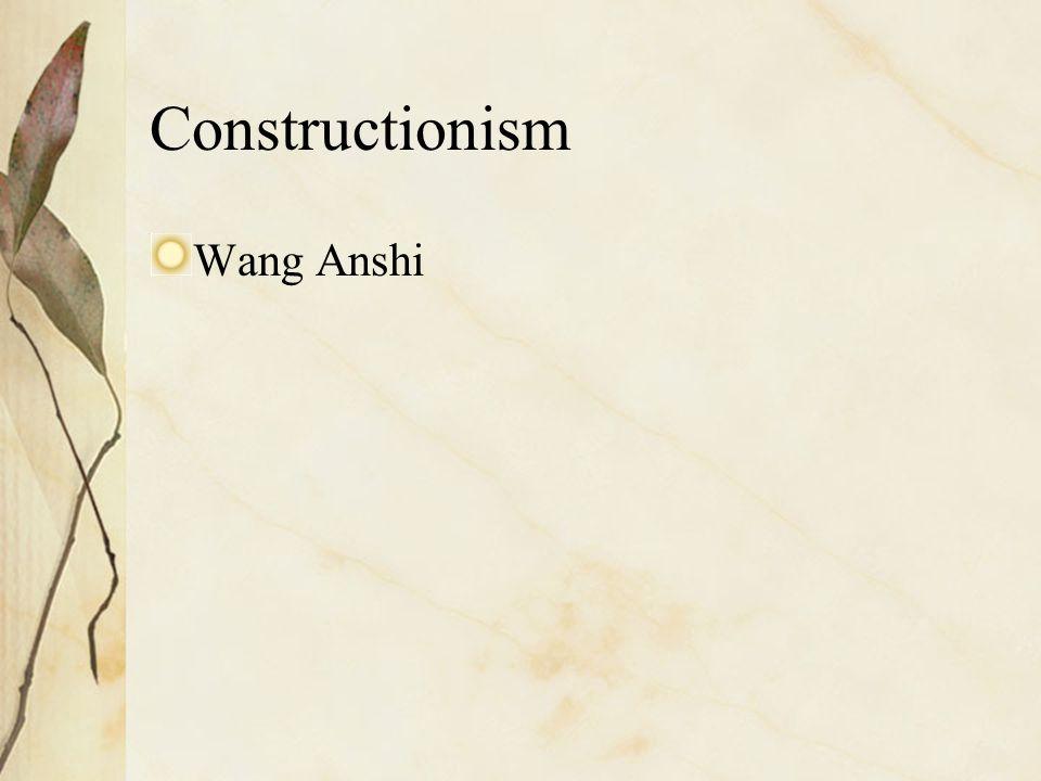 Constructionism Wang Anshi