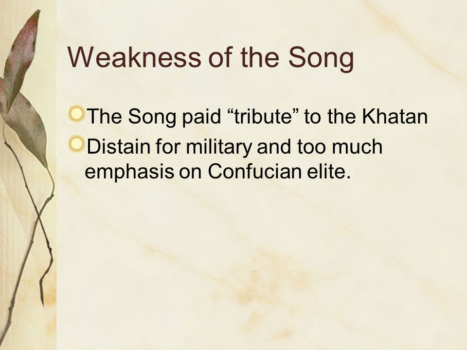Weakness of the Song The Song paid tribute to the Khatan