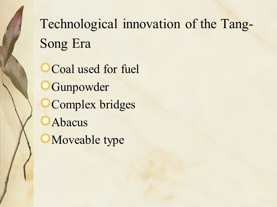 Technological innovation of the Tang-Song Era