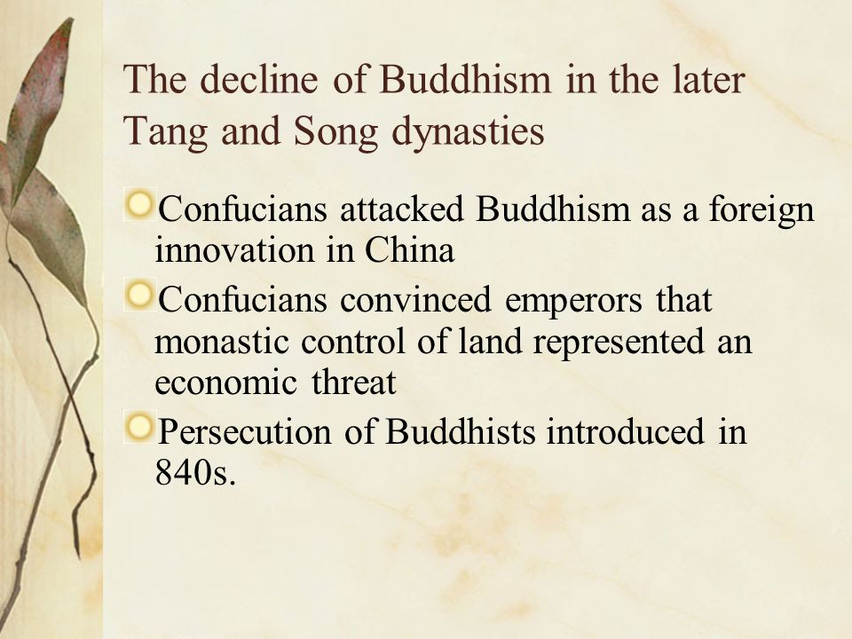 The decline of Buddhism in the later Tang and Song dynasties