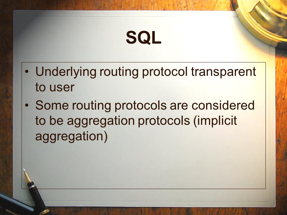 SQL Underlying routing protocol transparent to user