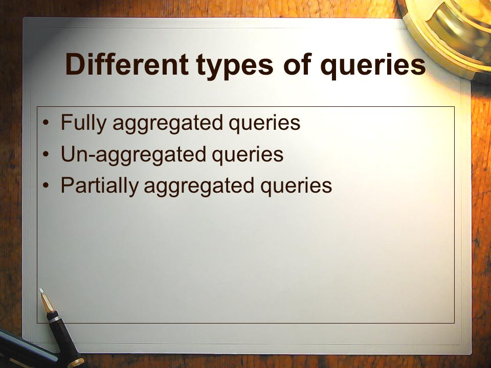 Different types of queries