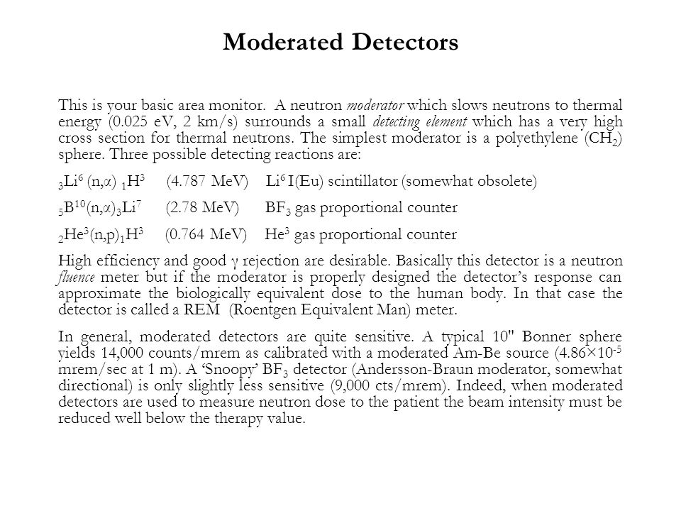 Moderated Detectors