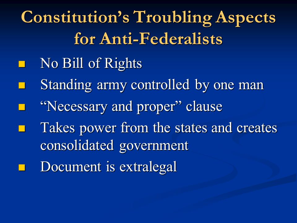 Constitution's Troubling Aspects for Anti-Federalists