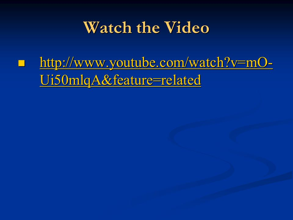 Watch the Video http://www.youtube.com/watch v=mO-Ui50mlqA&feature=related