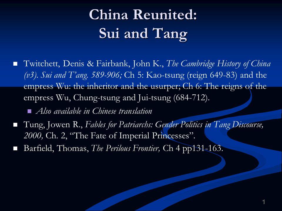 China Reunited: Sui and Tang
