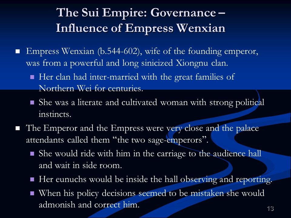 The Sui Empire: Governance – Influence of Empress Wenxian