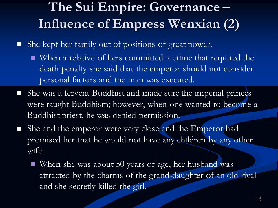 The Sui Empire: Governance – Influence of Empress Wenxian (2)
