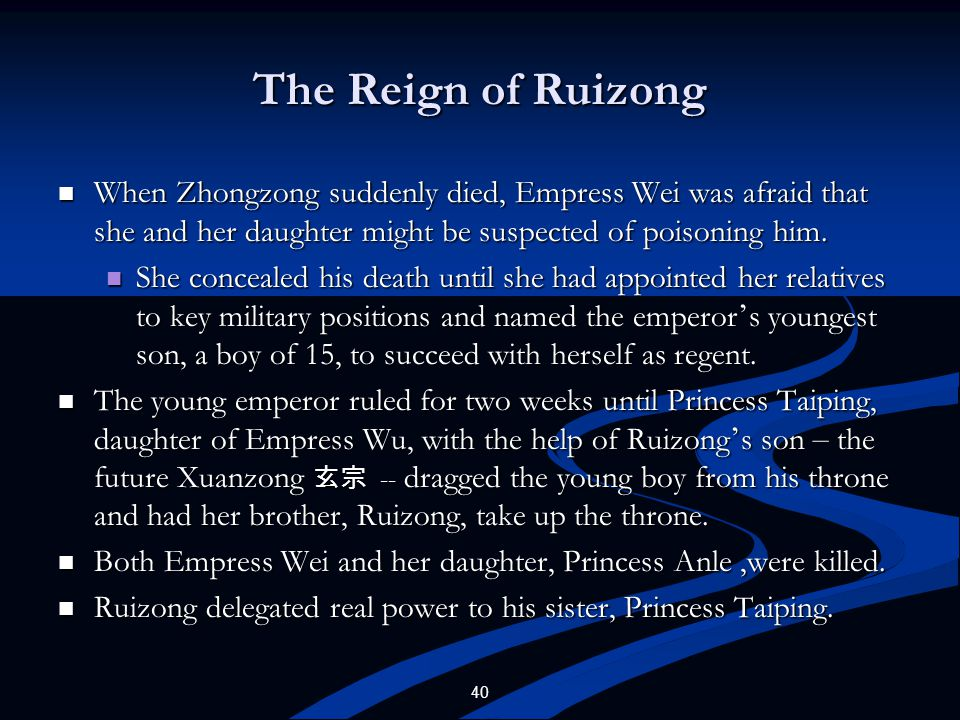 The Reign of Ruizong When Zhongzong suddenly died, Empress Wei was afraid that she and her daughter might be suspected of poisoning him.