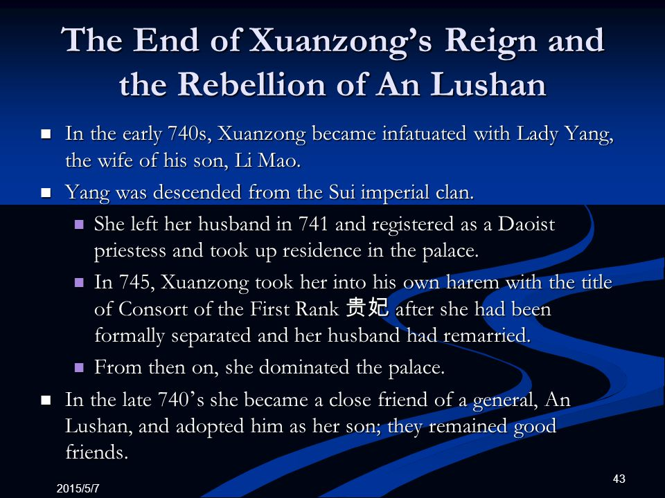 The End of Xuanzong's Reign and the Rebellion of An Lushan
