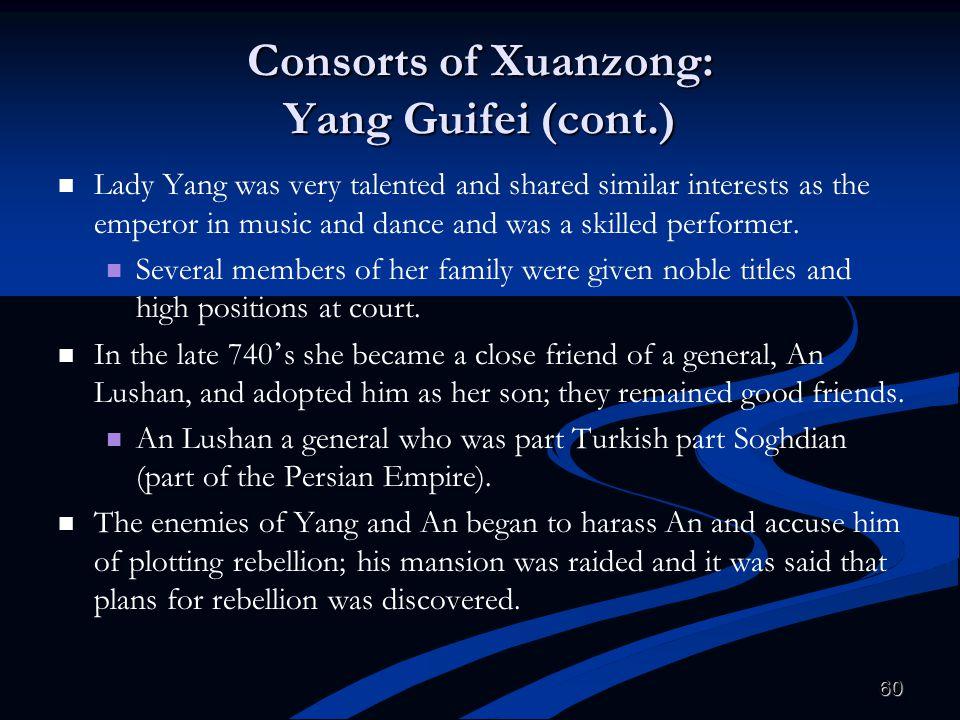 Consorts of Xuanzong: Yang Guifei (cont.)