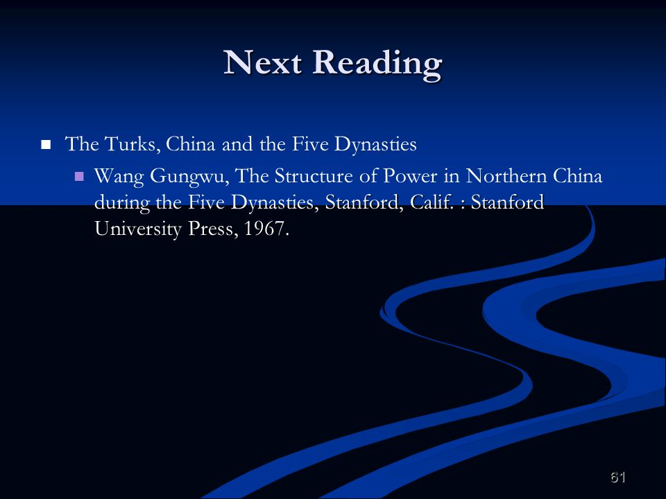 Next Reading The Turks, China and the Five Dynasties