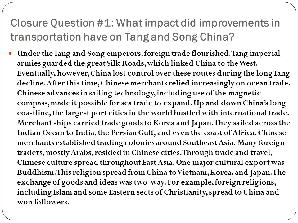 Closure Question #1: What impact did improvements in transportation have on Tang and Song China