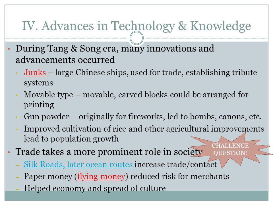 IV. Advances in Technology & Knowledge