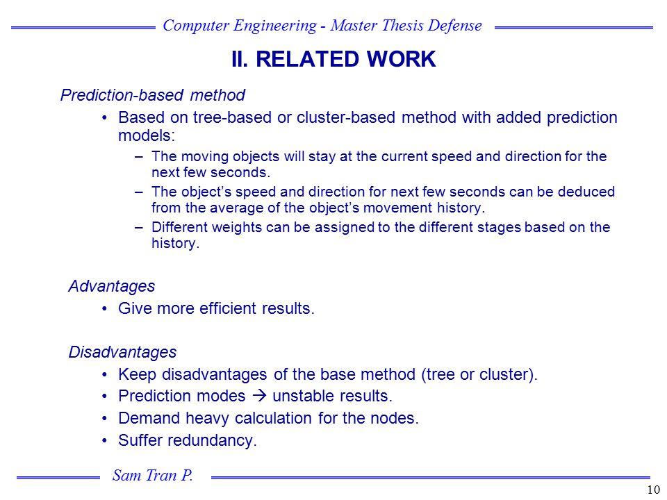 II. RELATED WORK Prediction-based method