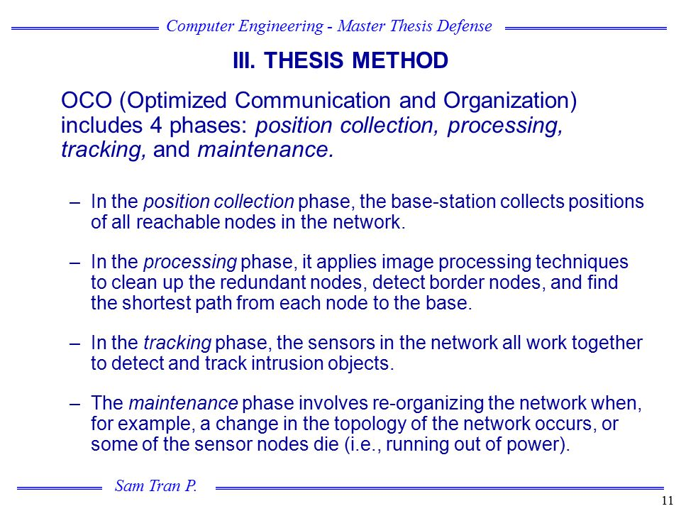 III. THESIS METHOD OCO (Optimized Communication and Organization) includes 4 phases: position collection, processing, tracking, and maintenance.