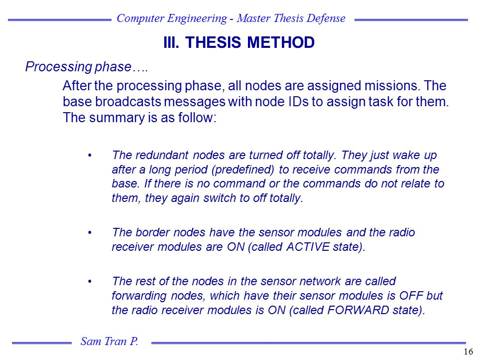 III. THESIS METHOD Processing phase….