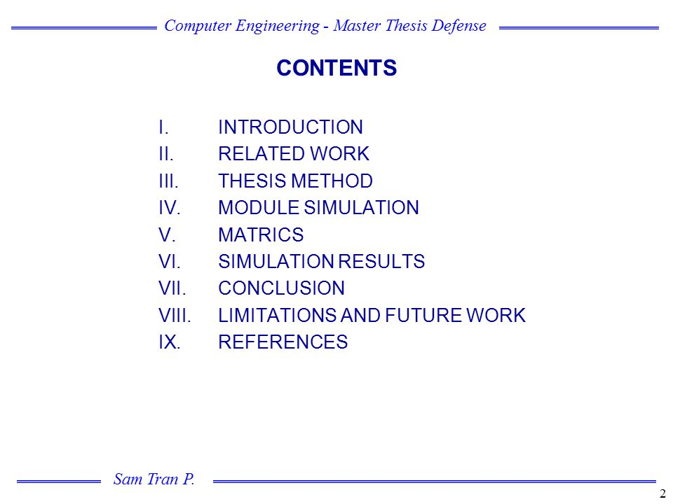 CONTENTS INTRODUCTION RELATED WORK THESIS METHOD MODULE SIMULATION