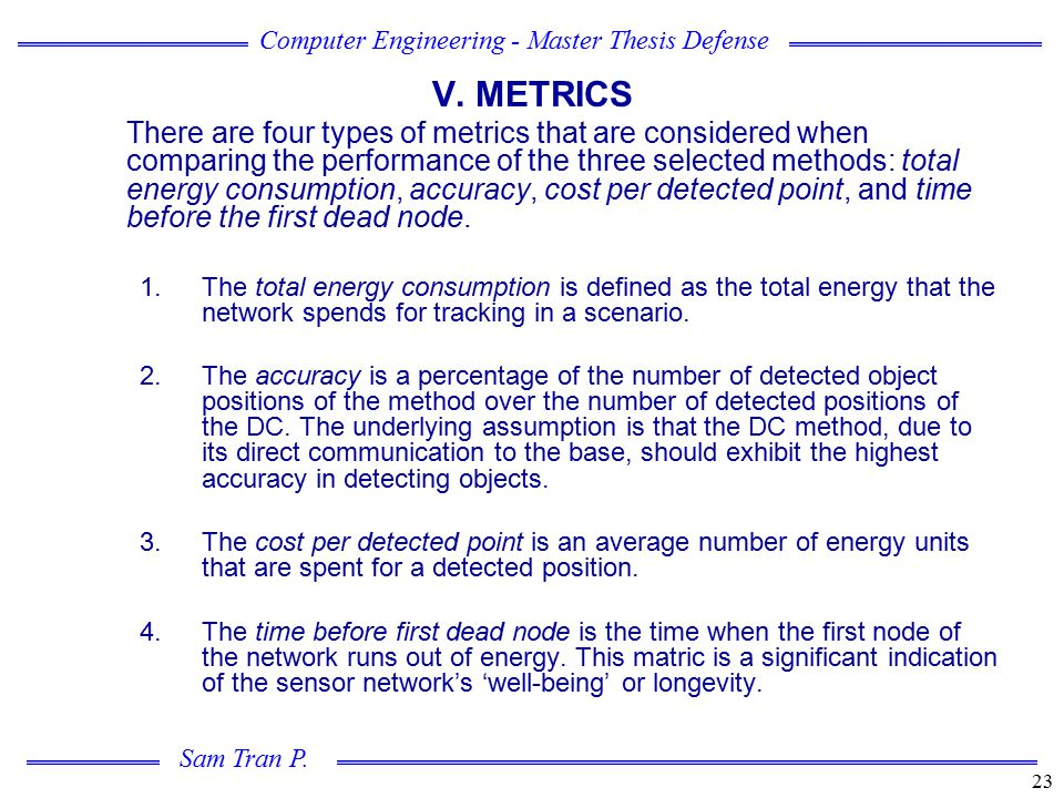 V. METRICS