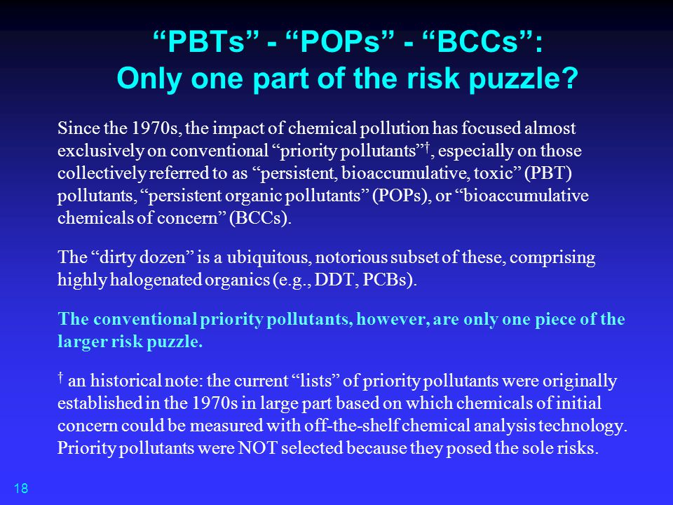 PBTs - POPs - BCCs : Only one part of the risk puzzle