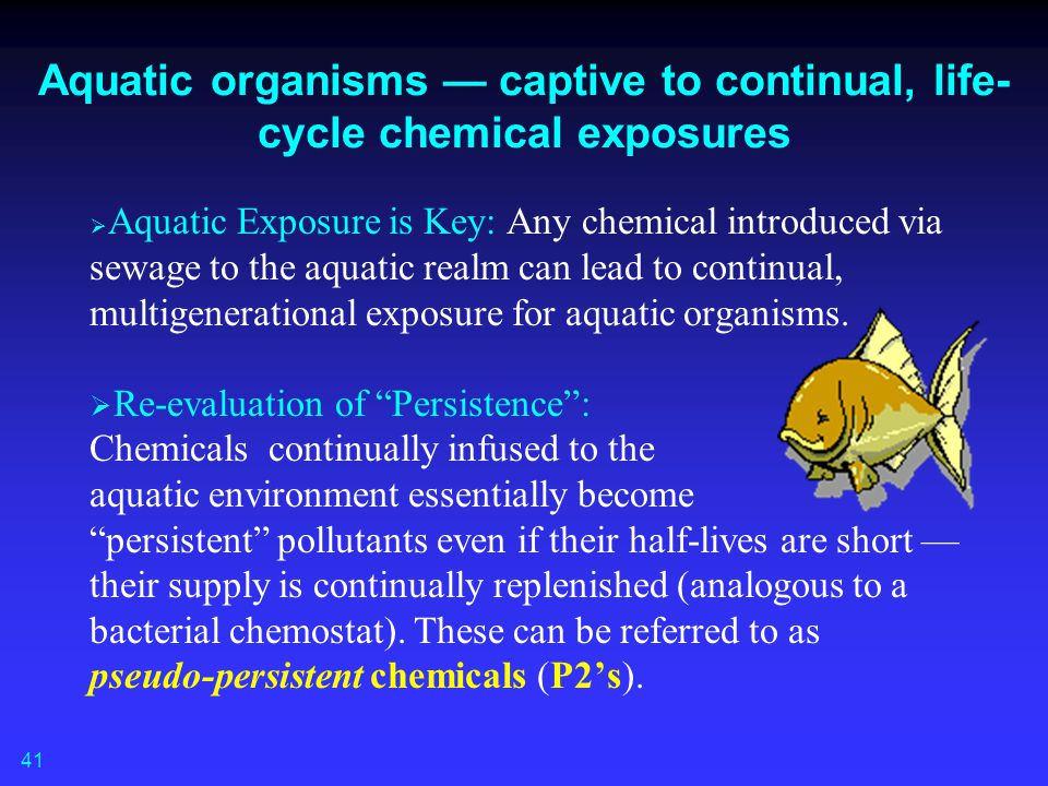 Aquatic organisms — captive to continual, life-cycle chemical exposures