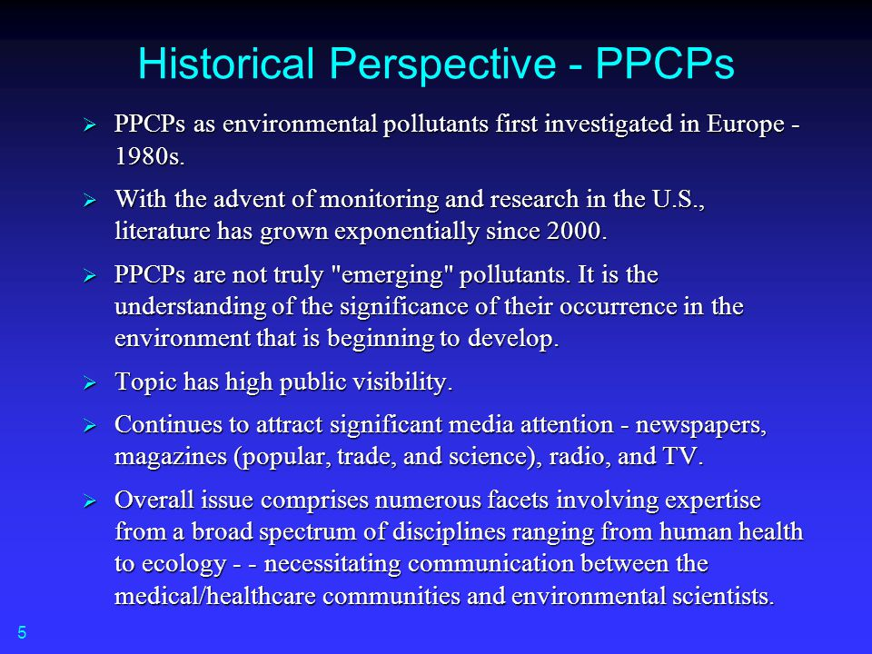 Historical Perspective - PPCPs