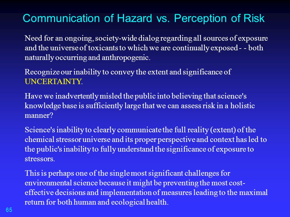 Communication of Hazard vs. Perception of Risk