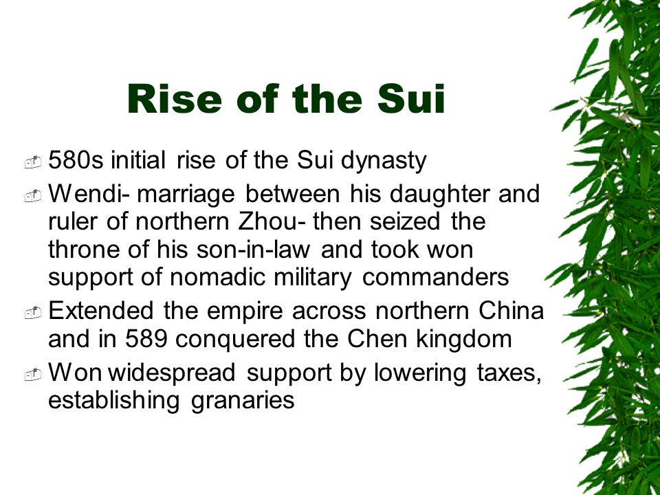 Rise of the Sui 580s initial rise of the Sui dynasty