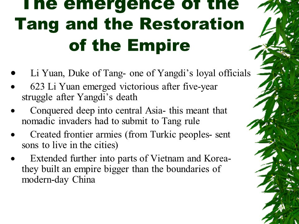 The emergence of the Tang and the Restoration of the Empire