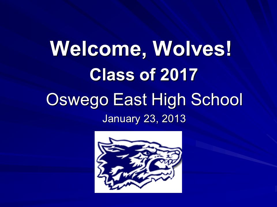 Welcome, Wolves! Class of 2017