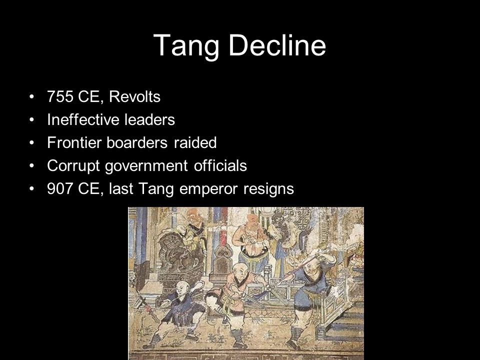 Tang Decline 755 CE, Revolts Ineffective leaders
