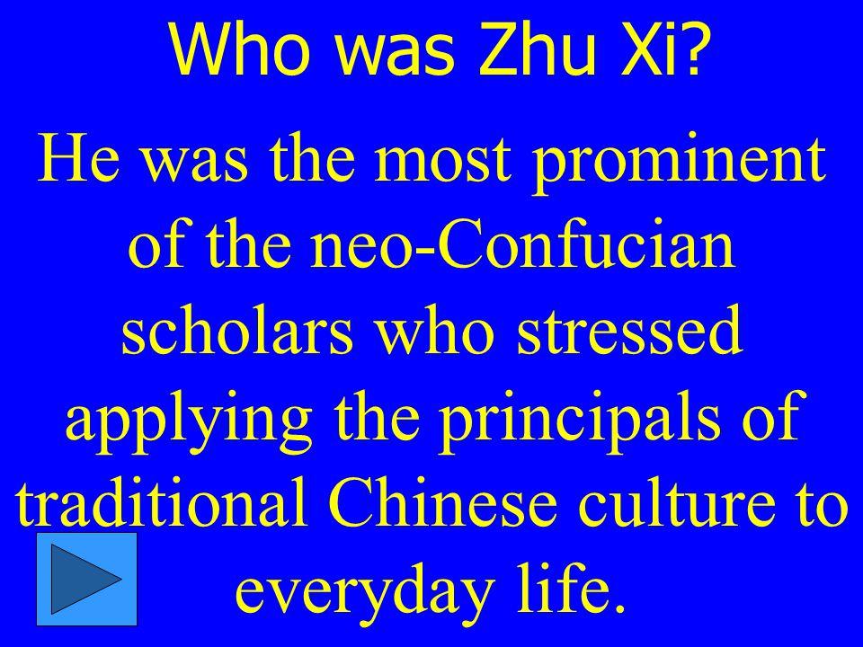 Who was Zhu Xi