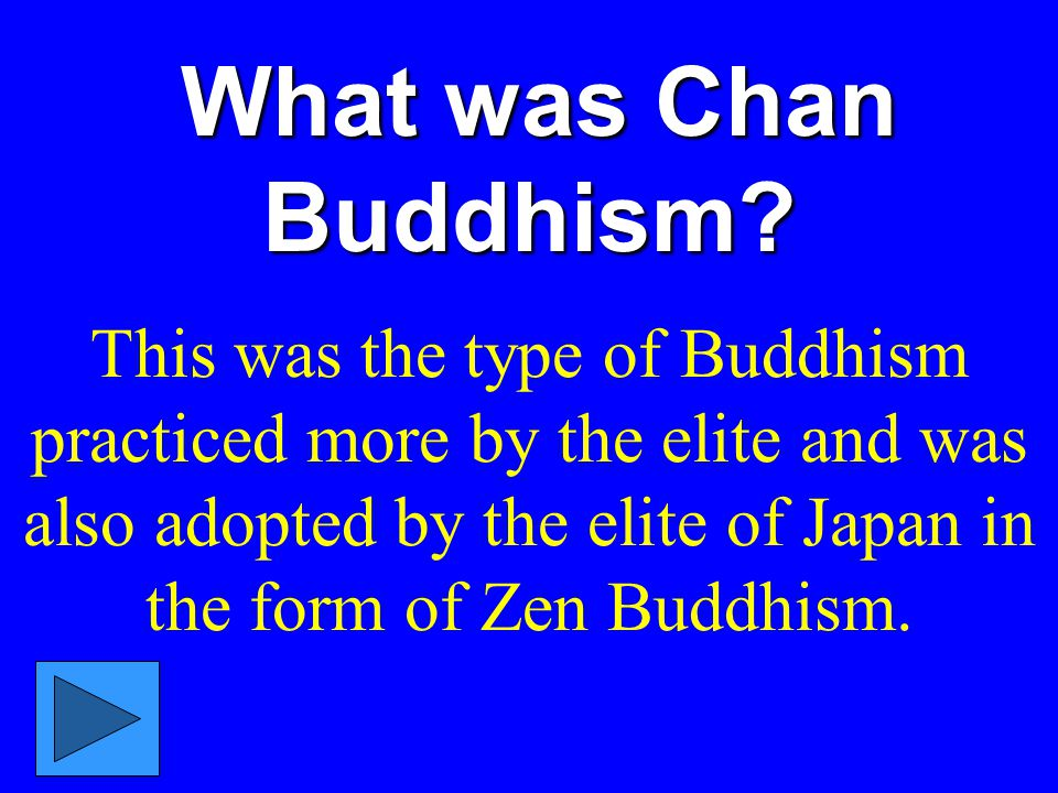 What was Chan Buddhism