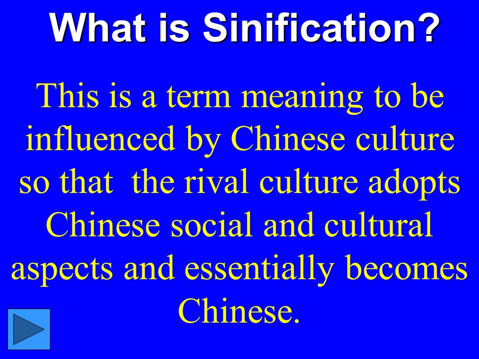 What is Sinification