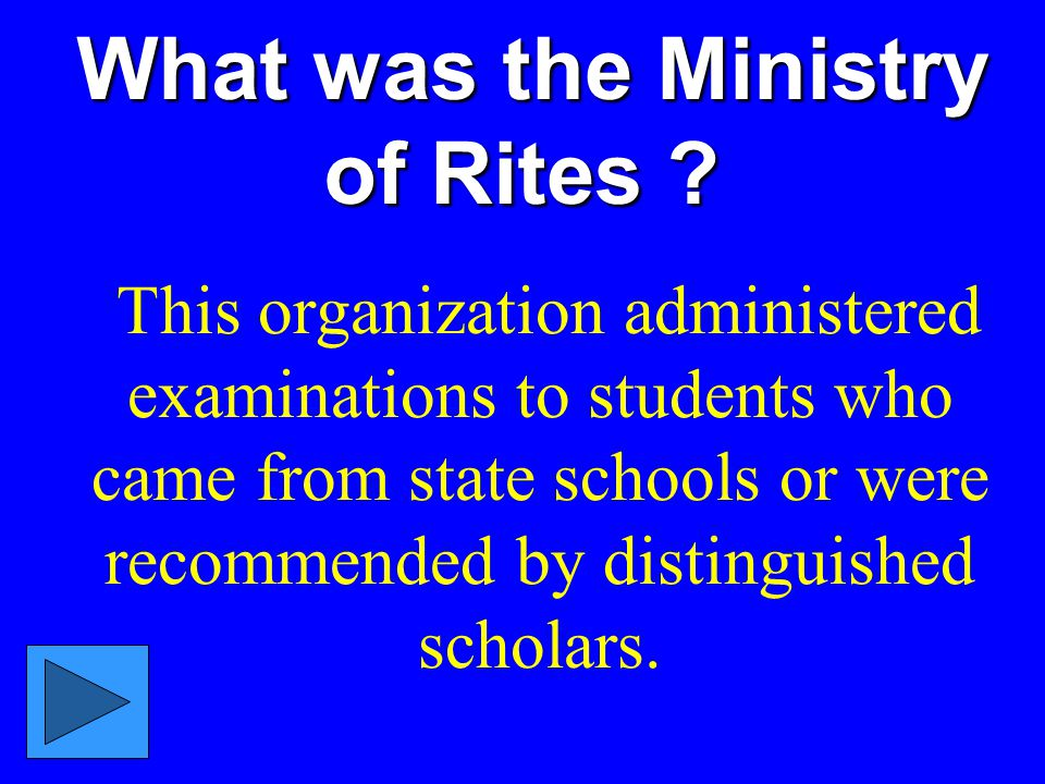 What was the Ministry of Rites