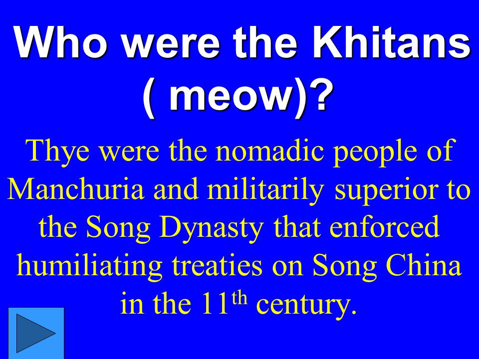 Who were the Khitans ( meow)
