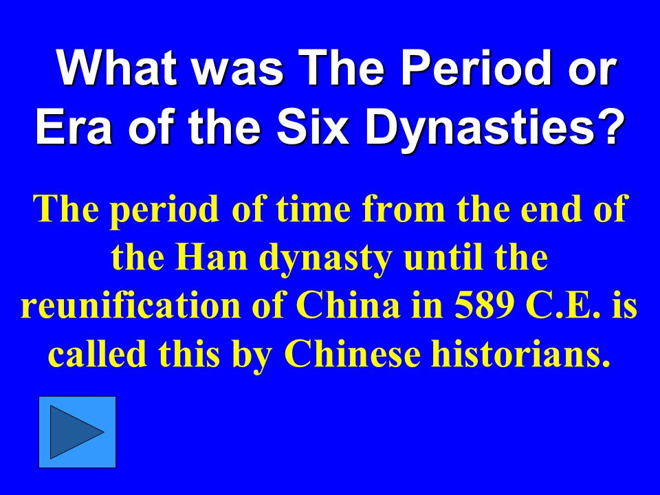 What was The Period or Era of the Six Dynasties